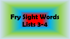 Fry Sight Words Lists 3-4 - Lincoln County Elementary School