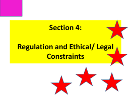 Section 4: Regulation and Ethical/ Legal