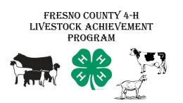Fresno County 4-H Livestock Achievement Program Powerpoint