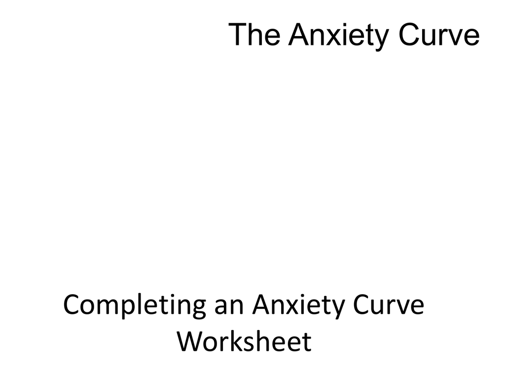 Completing An Anxiety Curve The Incredible 5 Point Scale
