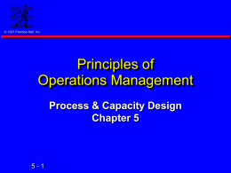 Chapter 5: Process & Capacity Design