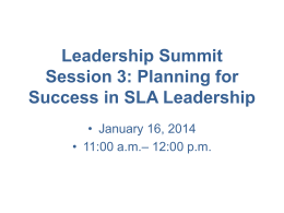 Leadership Summit Session 3: Planning for Success in SLA