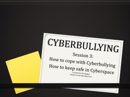 Cyberbullying Session 3