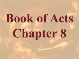 Acts Chapter 8 - Bible Study Resource Center
