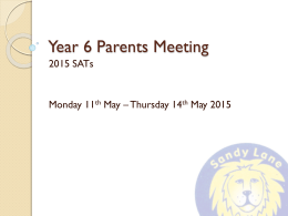 Year 6 Parents Meeting - Sandy Lane Primary School
