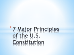7 Major Principles of the U.S. Constitution