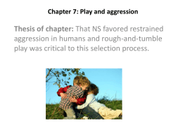 Chapter 7: Play and aggression - Southeastern Louisiana University