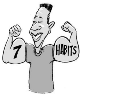 The 7 Habits - Mr-Shah