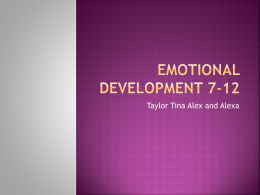 Emotional Development 7-12