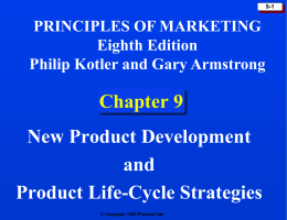 Chapter 9: New Product Development and Product Life