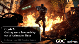 CRYSIS 2: Getting More Interactivity out of Animation