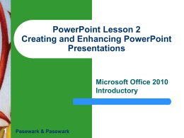 PowerPoint Lesson 2 Creating and Enhancing PowerPoint