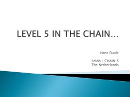 LEVEL 5 IN THE CHAIN*