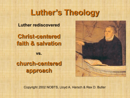 CH2 Unit 1c.Luther s Theology
