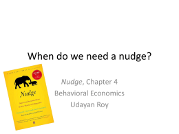 When do we need a nudge?