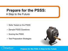 Prepare for the PSSS: A Step to the Future (Presentation)