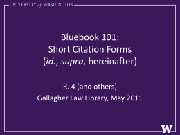 Short Citation Forms - Gallagher Law Library