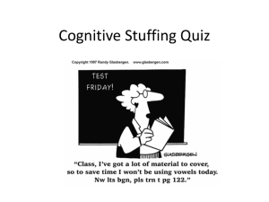 Cognitive Stuffing Quiz - University of Minnesota College of