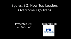 Ego vs EQ Presentation by Jen Shirkani