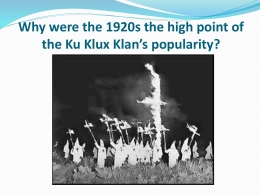Why was the 1920s the high point of the Ku Klux Klan*s