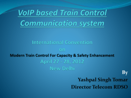 VoIP based Train Control Communication system 44th CBRR