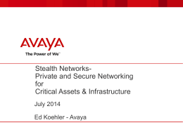 Avaya – Stealth Networks Overview