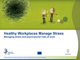 PPT presentation - Healthy Workplaces, Manage Stress