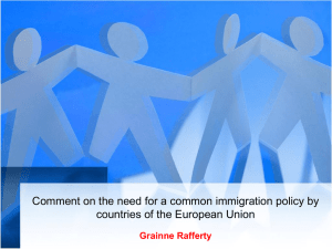 Comment on the need for a common immigration policy by countries