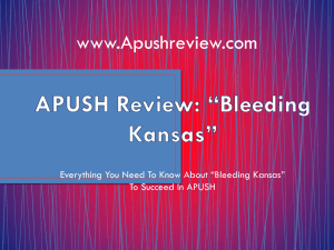 APUSH-Review-Bleeding-Kansas