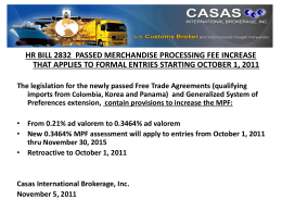 HR BILL 2832 PASSED MERCHANDISE PROCESSING FEE