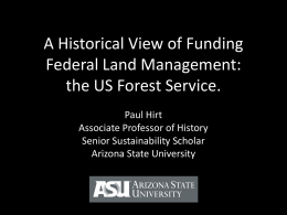 A Historical View of Funding Federal Land Management: the US