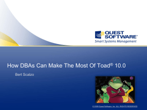 How DBAs Can Make The Most Of Toad 10