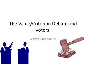The Value/Criterion Debate.