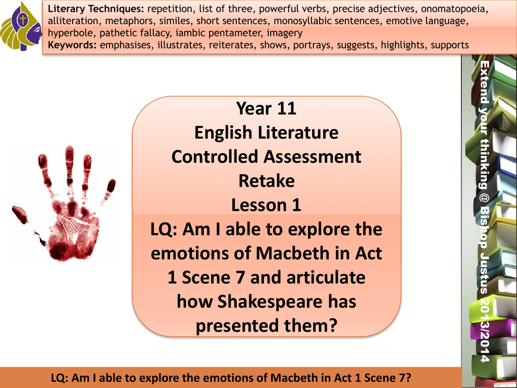 LQ: Am I able to explore the emotions of Macbeth