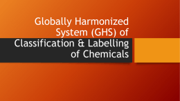 Globally Harmonized System (GHS) of Classification & Labelling of