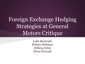 Foreign Exchange Hedging Strategies at General Motors Critique