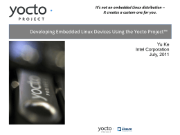Developing Embedded Linux Devices Using the Yocto Project