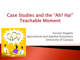 Case Studies and the *Ah? Ha!* Teachable Moment