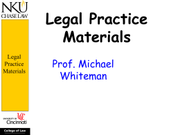 Legal Practice Materials - Salmon P. Chase College of Law