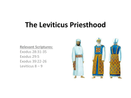 04 Leviticus 8-10 The Levitical Priesthood