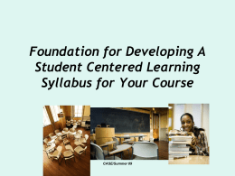 Foundation for Developing A Student Centered Learning Syllabus