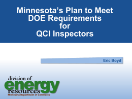 Minnesota`s Plan to Meet DOE Requirements for QC