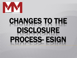 Changes to the disclosure process