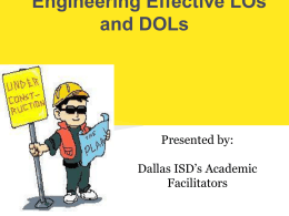 Engineering Effective LOs and DOLs