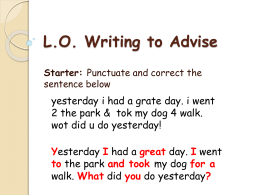L.O. Writing to Advise
