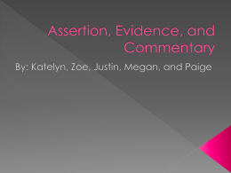 Assertion Evidence and Commentary