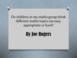 Do children in my maths group think different maths topics are easy