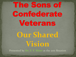 Vision of the SCV Powerpoint - Sons of Confederate Veterans