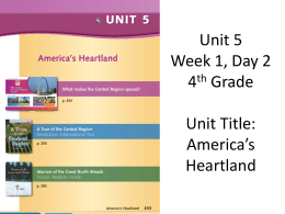 Unit 5 Week 1, Day 2 4th Grade Unit Title: America*s Heartland