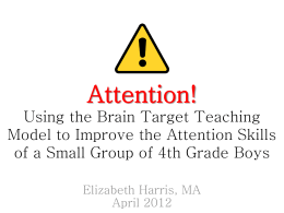 Improving Attention Skills Presdentation - Brain